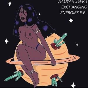 Exchanging Energies BY Aaliyah Esprit